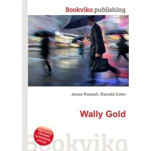 Wally Gold Ronald Cohn Jesse Russell Books