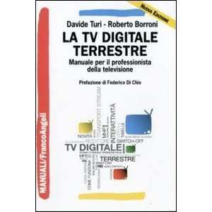 La tv digitale terrestre. Manuale per il professionista