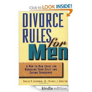 Divorce Rules For Men A Man to Man Guide for Managing Your Split and