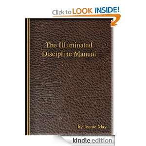 The Illuminated Discipline Manual: Jennie May:  Kindle