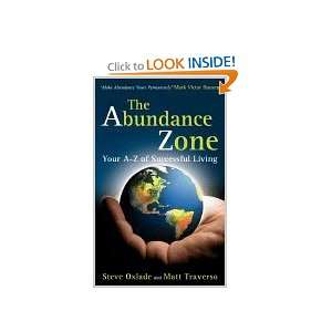The Abundance Zone   Your A Z of Successful Living Steve