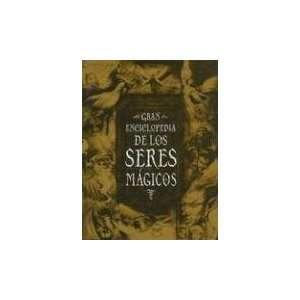 Gran Enciclopedia De Los Seres Magicos (Gaia Referencia