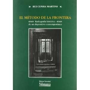 El metodo de la frontera/ The Border Method (Estudios