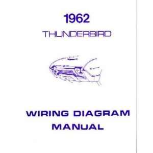 1962 FORD THUNDERBIRD Wiring Diagrams Schematics Automotive