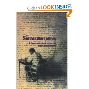 The Serial Killer Letters A Penetrating  Inside the