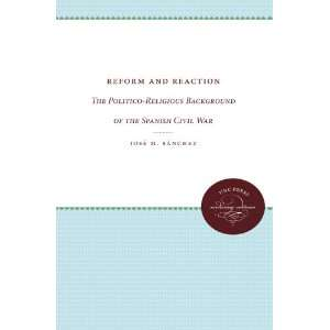 of the Spanish Civil War (9780807836453) Jose M. Sanchez Books