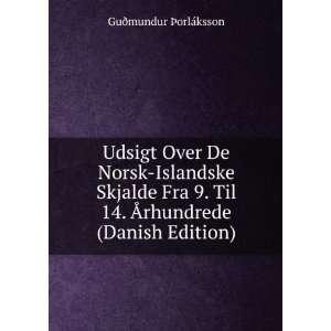 Ãrhundrede (Danish Edition) Guðmundur Ã?orláksson Books