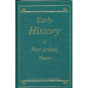 Port Arthur, Texas (9780971750104) William McKissick Timmerman Books