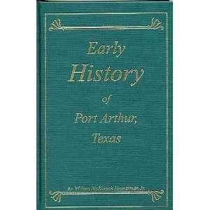 Port Arthur, Texas (9780971750104) William McKissick Timmerman Books