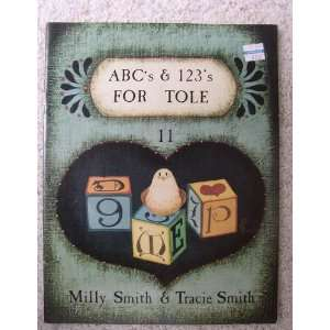 For Tole. No. 11. Milly Smith And Tracie Smith., Tracie Smith. Books