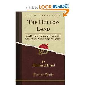 The Hollow Land: And Other Contributions to the Oxford and