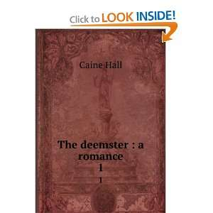 The deemster  a romance Hall Caine Books