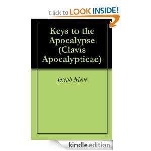 (Clavis Apocalypticae) Joseph Mede  Kindle Store