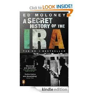 Secret History of the IRA: Ed Moloney:  Kindle Store