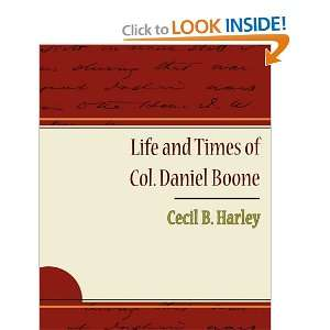 Life and Times of Col Daniel Boone (9781438526959) Cecil