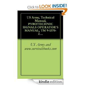 US Army, Technical Manual, PYROTECHNIC SIGNALS OPERATORS MANUAL, TM 9
