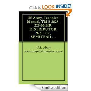 US Army, Technical Manual, TM 5 3825 229 10 HR, DISTRIBUTOR, WATER