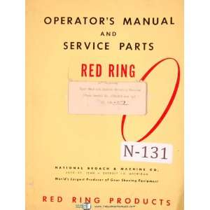 Grinding Machine Operations, Service & Parts Manual National Broach