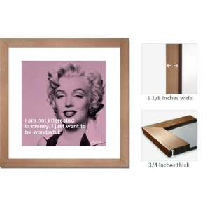 Bronze Framed Marilyn Monroe To Be Wonderful Quote Art