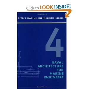 Volume 4 Naval Architecture, 4th Edition (9780713667349