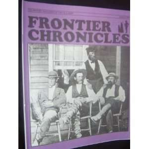 Frontier Chronicles Magazine (March, 1993) staff Books