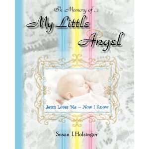 My Little Angel Jesus Loves Me ~ Now I Know