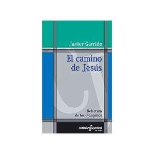 El Camino De Jesus (Coleccion Pastoral 76, Coleccion