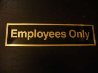 Employees Only DOOR STICKERS decals sign sticker USA