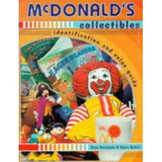McDonalds Collectibles Happy Meal Toys and Memorabilia 1970 to 1997