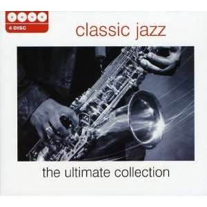 Ultimate Collection Classic Jazz Music