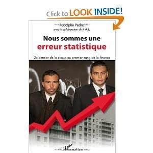 Nous sommes une erreur statistique (French Edition