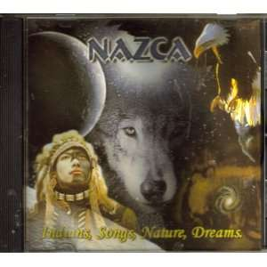 Indians, Songs, Nature, Dreams Nazca Music