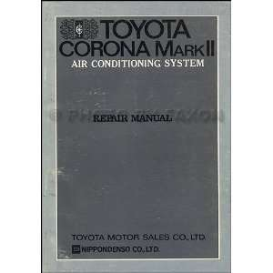 1971 Toyota Corona & Mark II A/C Repair Manual Original: Toyota: Books