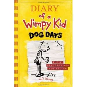 Dog Days (Diary of a Wimpy Kid, Book 4) [Hardcover] Jeff Kinney