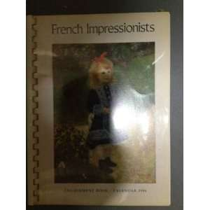 French Impressionists (1986 Calendar Book) (9780896595484