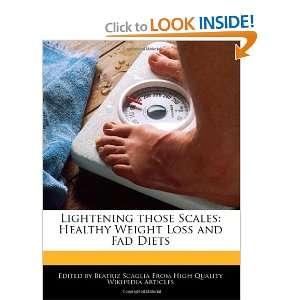 Weight Loss and Fad Diets (9781241001759) Beatriz Scaglia Books