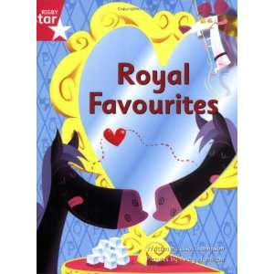 Royal Favourites Pink Level Fiction (Rigby Star Independent Clinker