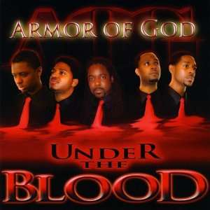 Under the Blood Armor of God Music