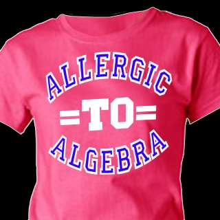 """Forever 21 shirt with the words """"Allergic to Algebra"""" printed on"""