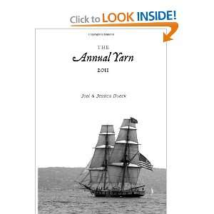 The Annual Yarn: 2011 (Volume 1) (9781470068615): Joel