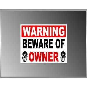 Beware of Owner Pro Gun Vinyl Decal Bumper Sticker 4x5