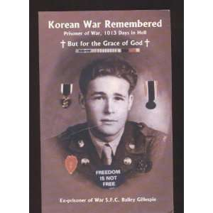 Korean War remembered: Prisoner of war, 1013 days of hell, but for