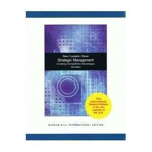 Strategic Management Creating Competitive Advantages International