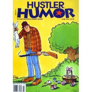 Hustler Humor In Your Face Adult Entertainment (Hustler Humor, June