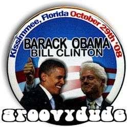 President Barack Obama BILL Clinton Kissimmee Florida RALLY 2008 Pin