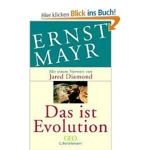 Das ist Evolution  Ernst Mayr, Sebastian Vogel Bücher