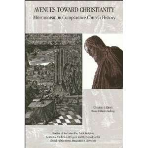 Avenues Toward Christianity: Mormonism in Comparative