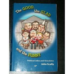 The Good, the Glad and the Funny : Political Jokes and