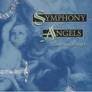 Symphony of Angels (A Concerto de Angelis): Various: Music