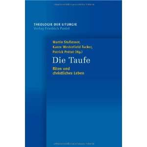 Karen B.Westerfield Tucker, Patrick Prétot Martin Stuflesser Books